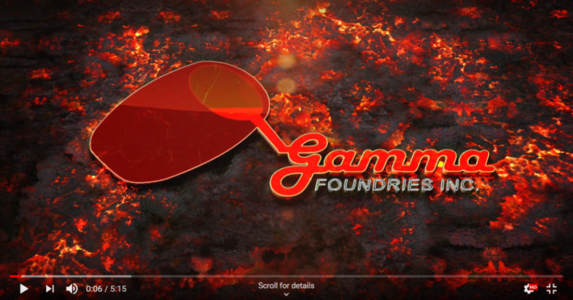 Gamma Foundries- Excellence is Our Tradition